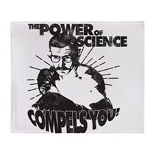 The Power Science Compels You! - Gray Throw Blanke