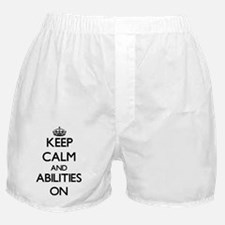 Keep Calm and Abilities ON Boxer Shorts