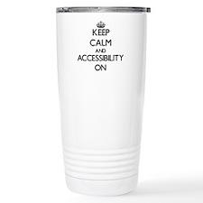 Keep Calm and Accessibi Travel Coffee Mug
