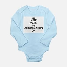Keep Calm and Actualization ON Body Suit