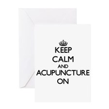 Keep Calm and Acupuncture ON Greeting Cards
