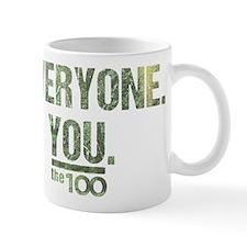 Not Everyone Not You The 100 Mugs