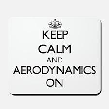 Keep Calm and Aerodynamics ON Mousepad