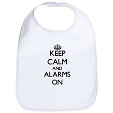 Keep Calm and Alarms ON Bib