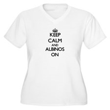 Keep Calm and Albinos ON Plus Size T-Shirt