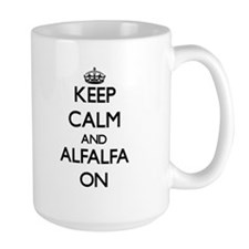 Keep Calm and Alfalfa ON Mugs
