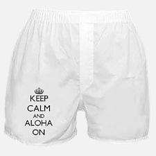 Keep Calm and Aloha ON Boxer Shorts