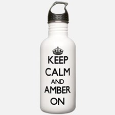 Keep Calm and Amber ON Water Bottle
