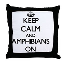 Keep Calm and Amphibians ON Throw Pillow