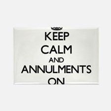 Keep Calm and Annulments ON Magnets