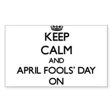 Keep Calm and April Fools' Day ON Decal
