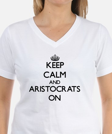 Keep Calm and Aristocrats ON T-Shirt