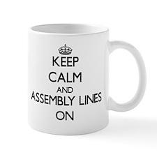 Keep Calm and Assembly Lines ON Mug