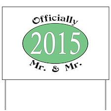 Mr. & Mr. 2015 Green Yard Sign