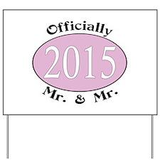 Mr. & Mr. 2015 Pink Yard Sign