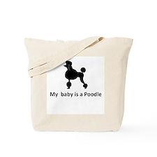 My poodle  Tote Bag