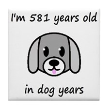 83 dog years 2 - 2 Tile Coaster