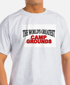 """The World's Greatest Camp Grounds"" T-Shirt"