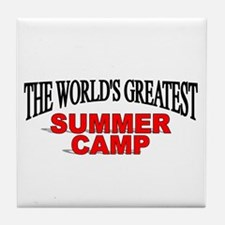 """""""The World's Greatest Summer Camp"""" Tile Coaster"""