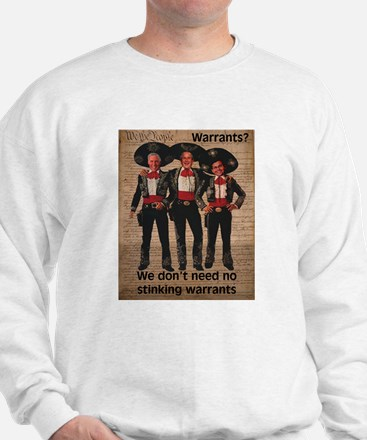 Warrantless Sweatshirt