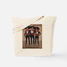 Warrantless Tote Bag