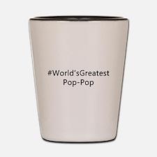 #World'sGreatestPop-Pop Shot Glass