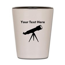 Custom Telescope Shot Glass