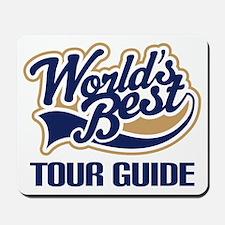 Tour Guide Mousepad