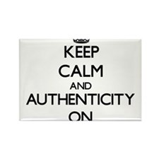 Keep Calm and Authenticity ON Magnets