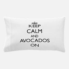 Keep Calm and Avocados ON Pillow Case
