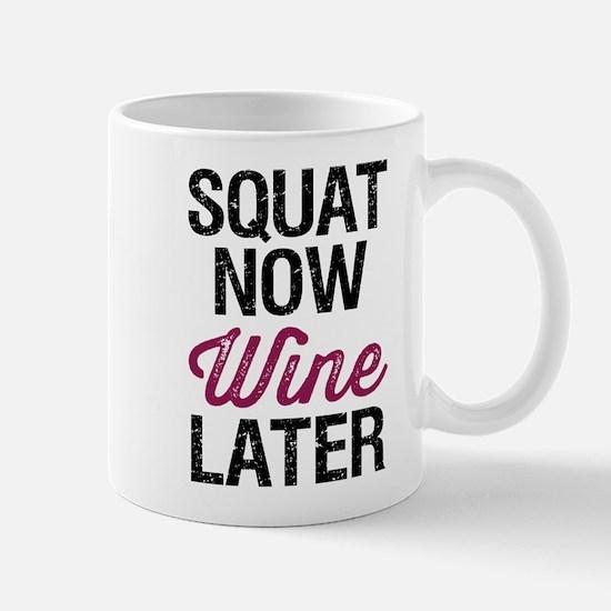 Squat Now Wine Later Mug
