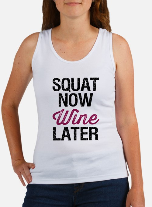 Squat Now Wine Later Women's Tank Top