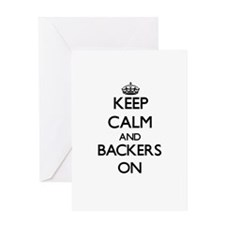 Keep Calm and Backers ON Greeting Cards