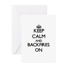 Keep Calm and Backfires ON Greeting Cards