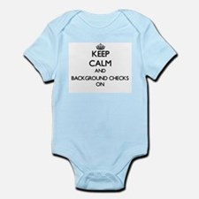 Keep Calm and Background Checks ON Body Suit
