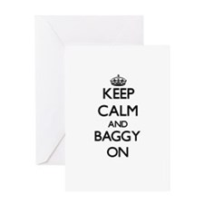 Keep Calm and Baggy ON Greeting Cards