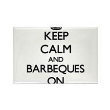 Keep Calm and Barbeques ON Magnets