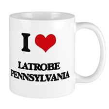 I love Latrobe Pennsylvania Mugs
