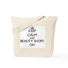 Keep Calm and Beauty Shops ON Tote Bag