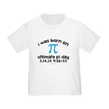 I Was Born on Ultimate Pi Day T-Shirt
