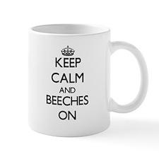 Keep Calm and Beeches ON Mugs