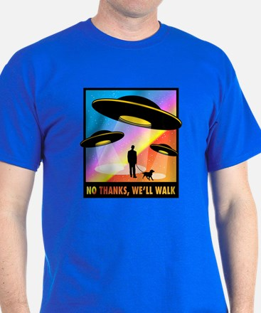 No Thanks, We'll Walk T-Shirt