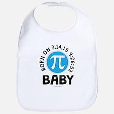 Born on 3.14.15 9:26:53 Baby Bib