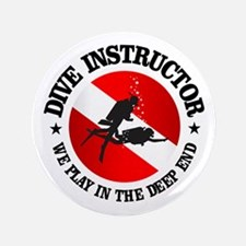 "Dive Instructor (Deep End) 3.5"" Button"