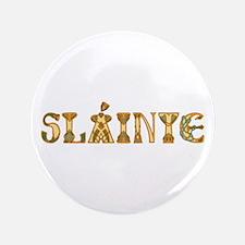"""Slainte St. Patrick's Design 3.5"""" Button"""