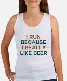 I run because I really like beer Women's Tank Top