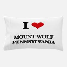 I love Mount Wolf Pennsylvania Pillow Case