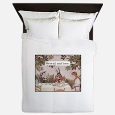 Alice We Are All Mad Here Queen Duvet