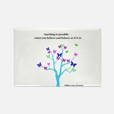 Anything Is Possible Butterflies Magnets