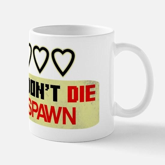 Gamers Don't Die Mug